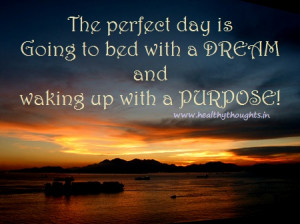Thought For The Day-A Purposeful Day…
