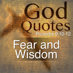 fear and wisdom fear of the lord is the foundation of wisdom knowledge ...