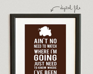 ... Need To Watch Where I'm Going- Tow Mater- Cars print- Chocolate color