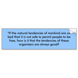 Frederic Bastiat quote (part one) Car Bumper Sticker