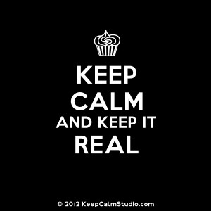 Keep Calm and Keep It Real' design on t-shirt, poster, mug and many ...