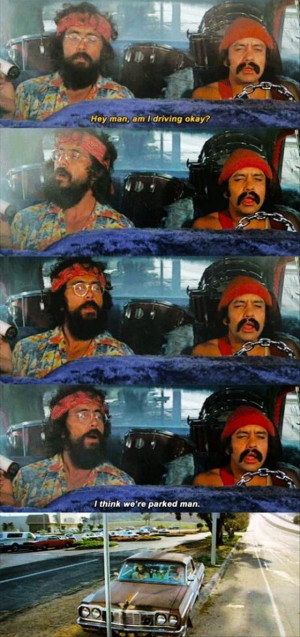 cheech and chong!! His name is ...