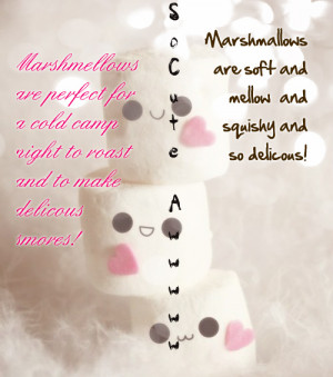 marshmallow cuote cute and quote get it