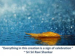 Quotes on Celebration by Sri Sri Ravi Shankar