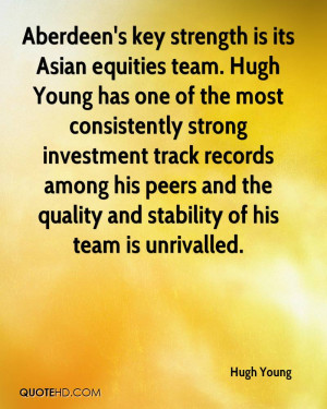 Aberdeen's key strength is its Asian equities team. Hugh Young has one ...