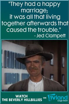 Jed Clampett knows that sometimes it's important to be able to joke ...