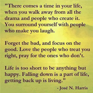 to be anything but happy falling down is a part of life getting back ...