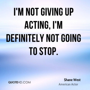 shane-west-shane-west-im-not-giving-up-acting-im-definitely-not-going ...