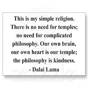 Religion of kindness, the Dalai Lama