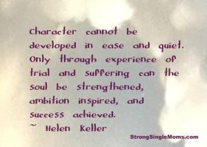 Quotes for Strong Single Moms] Character Development – Helen Keller
