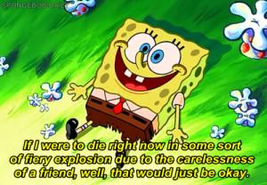 quote spongebob spongebob squarepants Friendship squidward dying for a ...