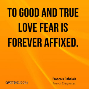 Francois Rabelais Love Quotes