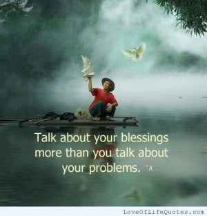 Talk-about-your-blessings-not-your-problems.png