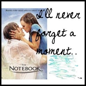 The Notebook Quotes Nicholas Sparks