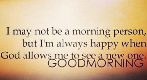 Sweet Good Morning Quotes, Good Morning Quotes