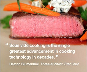 Sous Vide cooking heston blumenthal quote