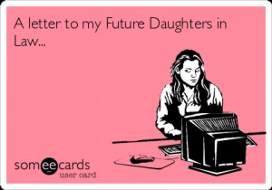 Letter to my Future Daughters In Law