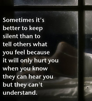 ... only hurt you when you know they can hear you but they can't
