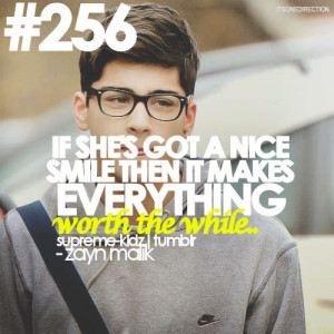 Zayn malik, quotes, sayings, about her, nice smile, girl