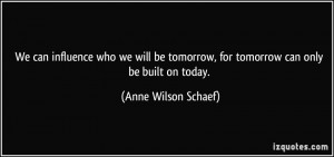 More Anne Wilson Schaef Quotes