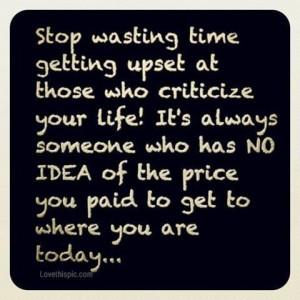 stop criticizing me.