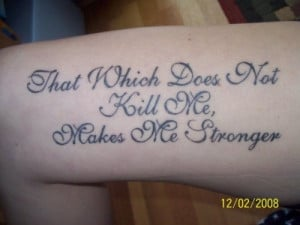 Inspirational Makes Me Stronger Quote Tattoo