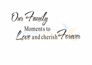 cherish family moment home decor creative quote wall decal zooyoo8056