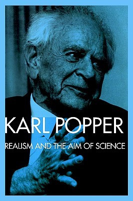 Realism and the Aim of Science: From the PostScript to the Logic of ...