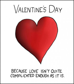 funny valentines day quotes, complicated
