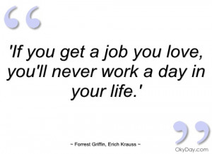 if you get a job you love
