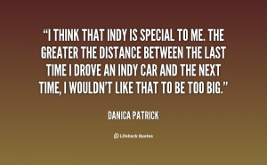 quote-Danica-Patrick-i-think-that-indy-is-special-to-97908.png