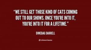 Dimebag Darrell Quotes