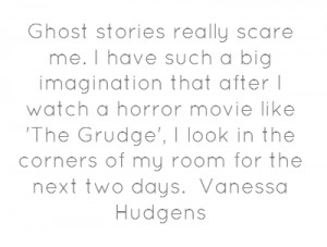 Scary Quotes About Ghosts Ghost stories really scare me.