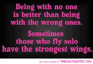Quotes About Being A Good Woman Being with no one.