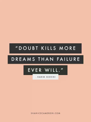 Don't doubt yourself-you are perfect