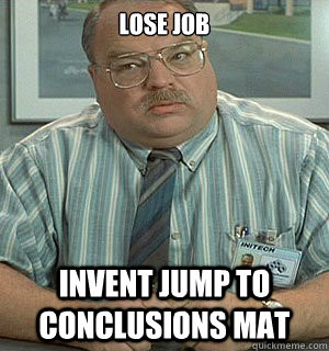 Office space tom smykowski quotes quotesgram for Small room meme