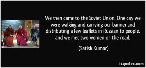 quote-we-then-came-to-the-soviet-union-one-day-we-were-walking-and ...