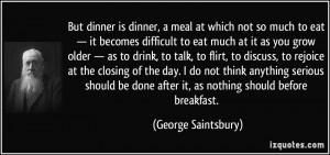 More George Saintsbury Quotes
