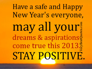Have a safe and Happy New Year's everyone, may all your dreams ...