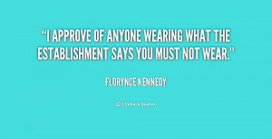 quote Florynce Kennedy i approve of anyone wearing what the 188974 png