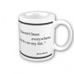 Susan Sontag Travel Quotes Mug by Little_Fish_Travel