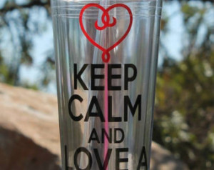 ... Keep Calm and L ove a Medical Assistant Tumbler Great Medical Gift