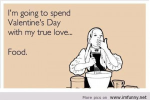 Valentine's day food ecard | Funny Pictures, Funny Quotes – Photos ...