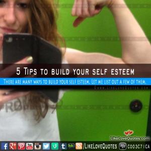Tips to build your self esteem