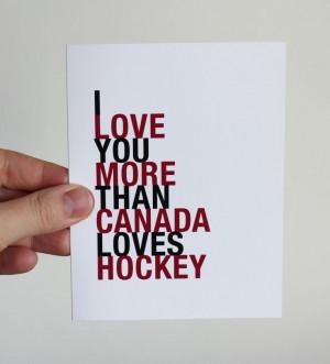 ... Card, I Love You More Than Canada Loves Hockey, A2. $4.00, via Etsy