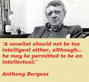 an introduction to the literature and life of john anthony burgess wilson Biography and work for anthony burgess, listen to classical music and albums or   john burgess wilson gradually established himself as a writer, adopting the  pen name  burgess's lifelong fascination with the interrelationship of music and  literature led him to write novels based on musical forms  introduction to opera.