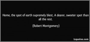 More Robert Montgomery Quotes