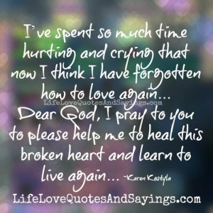 Learn to live again..