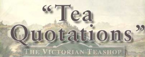 Love Quotes About Tea