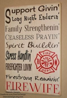 Firefighter Quotes on Pinterest - I need this!